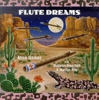 """Alice Gomez """"Flute Dreams"""""""