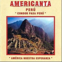 "Americanta ""America Nuestra Esperanza"""