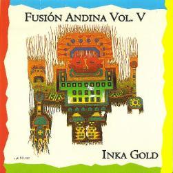 "Fusion Andina ""Inka Gold"""
