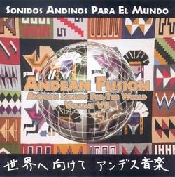 """Fusion Andina """"Sonidos Andinos Para el Mundo"""""""