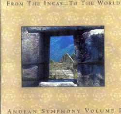 "Fusion Andina ""Andean Symphony - Volume I"""