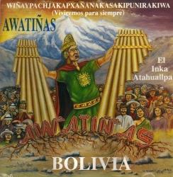 """Awatinas """"El Inka Atahuallpa"""""""