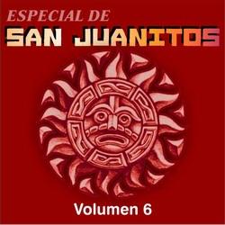 Especial De Sanjuanitos Vol 6