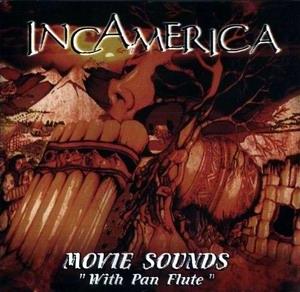 """Incamerica """"Movie Sounds"""""""