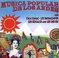 """Popular Music Of The Andes"""