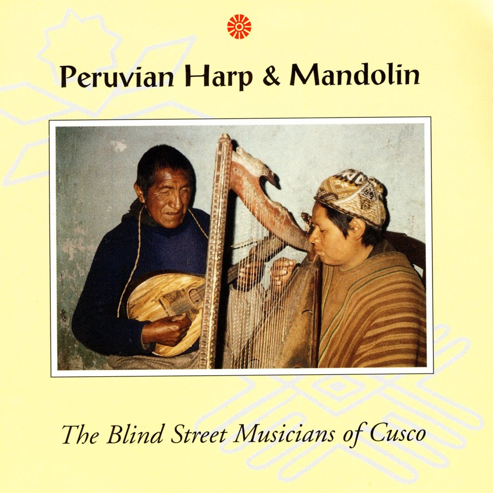 The Blind Street Musicians Of Cusco