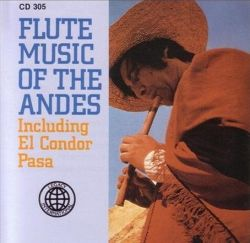 """Flute Music Of The Andes"""