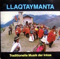 """Llaqtaymanta, Ecuador Inkas - Traditional Musik der Inkas"""