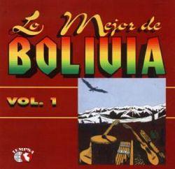 """""""Lo Mejor De Bolivia"""""""