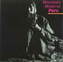 """Montain Music Of Peru"""