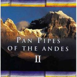 """Pan Pipes of the Andes Vol.2"""
