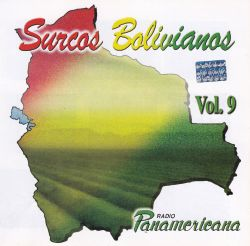 """""""Surcos Bolivianos Vol. 9"""""""