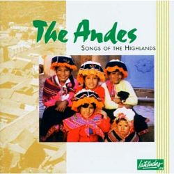 The Andes - Songs Of The Highlands