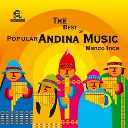 """The Best of Popular Andina Music Manco Inca"""