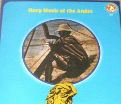 """""""Harp Music Of The Andes"""""""
