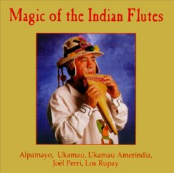 """Magic Of The Indian Flutes"""