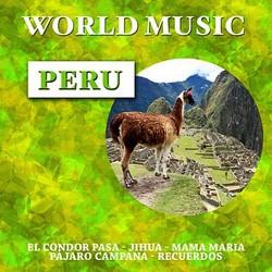 """""""World Music - Peru"""""""