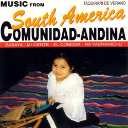 "Comunidad Andina ""Music from South America"""