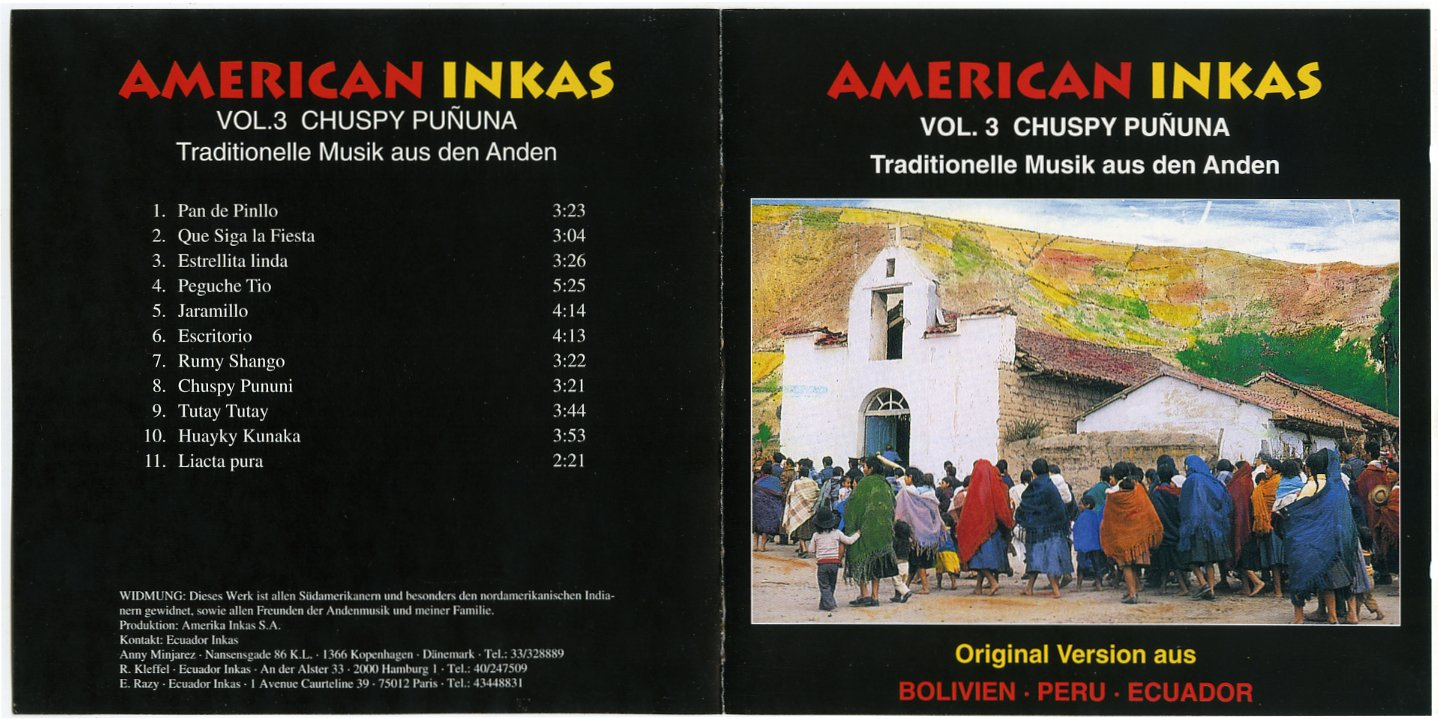 Ecuador inkas &;american inkas vol.3&;