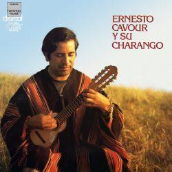"""Ernesto Cavour """"Y su charango"""""""