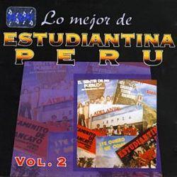 """Estudiantina Peru """"Lo Mejor Vol 2"""""""