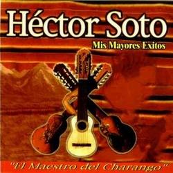 """Hector Soto """"Mis mayores exitos"""""""