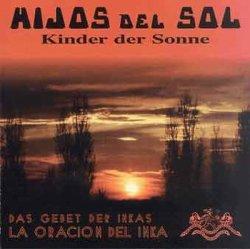 """Hijos Del Sol """"Oracion Inka"""""""