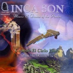 """Inca Son """"Cuando El Cielo Llora"""""""