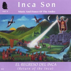 """Inca Son """"El regreso del Inca"""""""