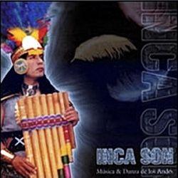 Inca Son Musica & Danza De Los Andes