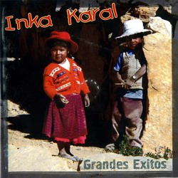 "Inka Karal ""Grandes Exitos"""