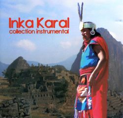"Inka Karal ""Collection Instrumental"""