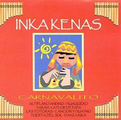 """Inkakenas """"Carnavalito"""""""