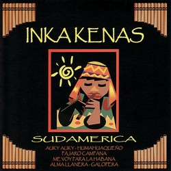 "Inkakenas ""Sudamerica"""