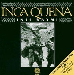 "Inti Raymi ""Inca Quena"""