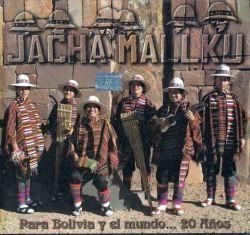 Jach'a Mallku Para Bolivia y el mundo...20 anos
