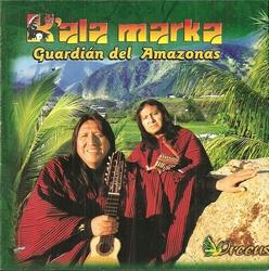 K'ala Marka - Guardian Del Amazonas