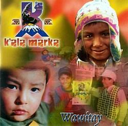 K'ala Marka - Wawitay