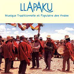 """Llapaku """"Musique Traditionelle Et Populaire Des Andes"""""""