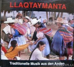 """Llaqtaymanta """"Peru, Ecuador, Bolivia"""""""