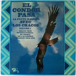 """Los Chacos """"El Condor Pasa - La Flute Magique"""""""