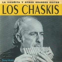 """Los Chaskis """"La Vicunita y Otros Grandes Exitos"""""""