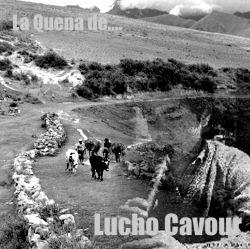 """Lucho Cavour """"La quena de Lucho Cavour"""""""