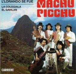 """Machu Picchu """"L'lorando Se Fue"""""""