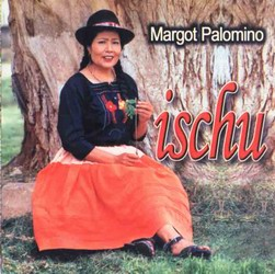 "Margot Palomino ""Ischu"""