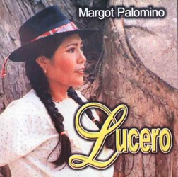 "Margot Palomino ""Lucero"""