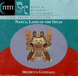 "Medwyn Goodall ""Nazca, Land Of The Incas"""