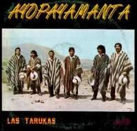 "Ayopayamanta ""Las Tarukas"""