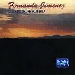 """Fernando Jimenez """"Clasicos De Bolivia"""""""
