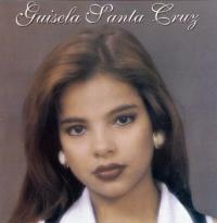 """Gisela Santa Cruz """"Gisela Santa Cruz"""""""
